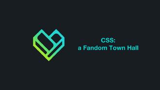 CSS - a Fandom Town Hall (2017-03-25)