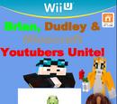 Brian, Dudley & Minecraft Youtubers Unite!