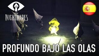 Little Nightmares - PS4 XB1 PC - Profundo bajo las olas (Gamescom trailer - Spanish)