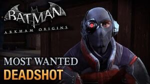 Batman Arkham Origins - Deadshot (Most Wanted Walkthrough)