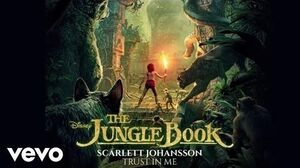 """Scarlett Johansson - Trust in Me (From """"The Jungle Book"""" (Audio Only))"""