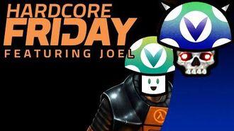 Vinesauce Joel - Hardcore Fridays Half Life Source