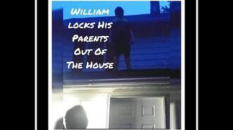 WILLIAM LOCKS HIS PARENTS OUT OF THE HOUSE