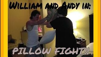 William and Andy in- Pillow fight!!