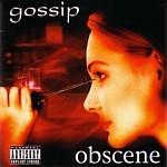 Gossip obscene