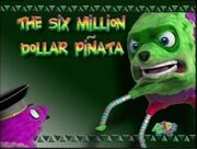 SixMillionDollarPinata