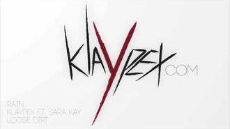 Rain (feat. Sara Kay) (Official Audio) Klaypex