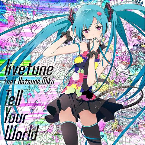 File:Tell Your World.jpg