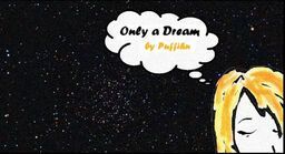 "Image of ""Only a Dream"""