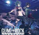 GUMI ROCK