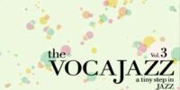 The VOCAJAZZ vol.3