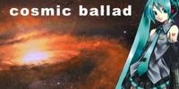 Cosmic ballad