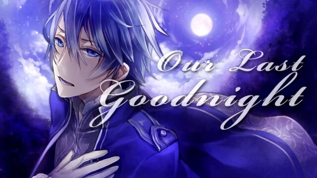 File:Our last goodnight.jpg