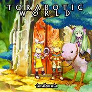 Toraboratic World 1.jpg