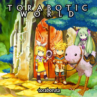 Toraboratic World 1
