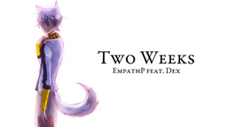 """Image of """"Two Weeks"""""""