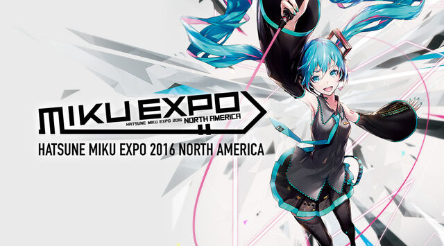 File:HATSUNE MIKU EXPO 2016 NORTH AMERICA.jpg