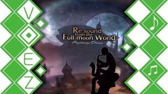 【VOEZ】 Re sound, From the Full moon World Ayatsugu Otowa 【音源】