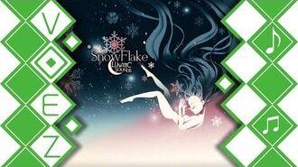 【VOEZ】 SnowFlake - LunaticSounds 【音源】