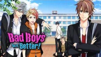 Bad Boys Do it Better – Opening Movie