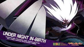 Under Night In-Birth OST- Maximize Power!(Waldstein's Theme)