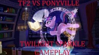 Tf2 Vs PonyVille - Twilight Sparkle (VSP Wiki)