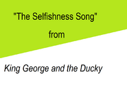 The Selfish Song title card