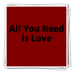 All You Need is LoveIcon