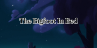 The Bigfoot in Bed