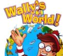Wally's World!