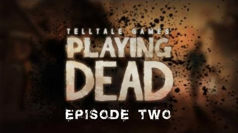 Playing Dead Episode 2