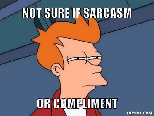 File:Futurama-not-sure-if-sarcasm.jpg