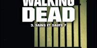 Volume 3: Safety Behind Bars
