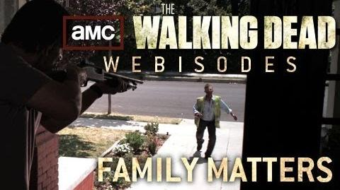 "The Walking Dead Torn Apart - ""Family Matters"" (AMC Webisodes - Part 2)"