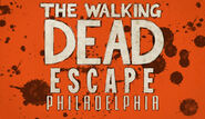 The Walking Dead Escape Philadelphia