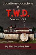 TWD Location Book Season 1-5.5