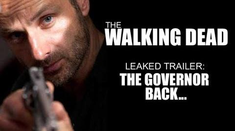 The Walking Dead Season 4 Leaked Trailer The Governor back..