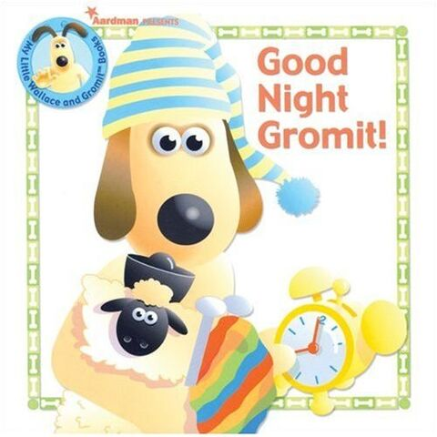 File:Good Night Gromit.jpg