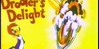 Drooler's Delight