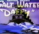 Salt Water Daffy