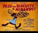 Pass the Biscuits Mirandy!
