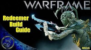 Warframe Redeemer Build Guide w High Noon Stance (U15.5