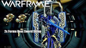 Warframe Heat Sword 2x Forma w Riven Mod Setup (U21.0