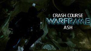 Crash Course In WARFRAME - Ash