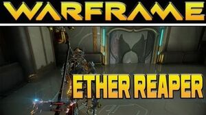 Warframe Ether Reaper Gameplay Review