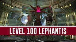 Lephantis 'Level 100' (Warframe)