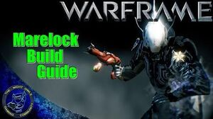 Warframe The MARELOCK Live Build Guide