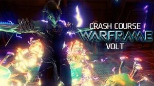 Crash Course In WARFRAME - Volt