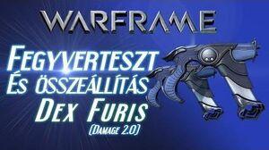 Warframe Beta - Dex Furis (HD)(HUN)