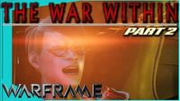 THE WAR WITHIN Quest - Part 2 Remembrance Warframe